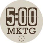 5:00 MKTG